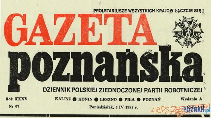 Gazeta Poznańska (1982) Foto: http://internowani.xg.pl