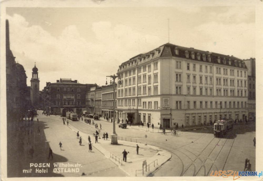 Hotel Ostland w Poznaniu, rolk 1944, obecnie Hotel Rzymski Foto: fotopolska.eu