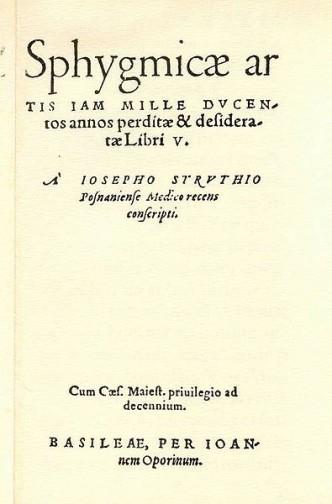 Józef Struś, Strona tytułowa traktatu Sphygmicae artis iam mille ducentos perditae et desideratae libri V Foto: wikipedia