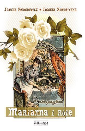 Marianna i róże  Foto: Marianna i róże
