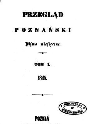 Numer 1 Przeglądu Poznańskiego pod redakcją Jana Koźmiana Foto: Wielkopolska Biblioteka Cyfrowa