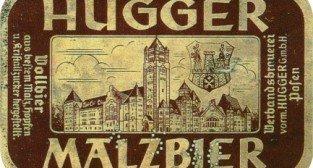 Hugger Malzbier Foto: Etykieta pochodzi z kolekcji Jana Skrzyniarza, http://www.zsir.ia.polsl.pl/hosil/etykiety.htm