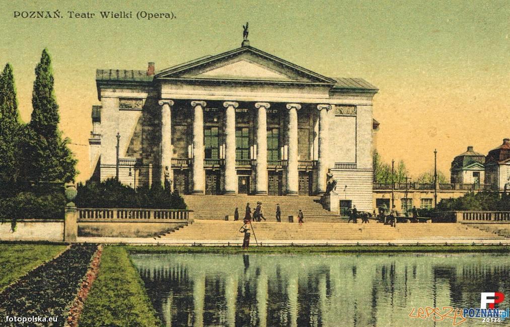 Teatr Wielki - Opera w Poznaniu, po 1918 roku Foto: fotopolska.eu