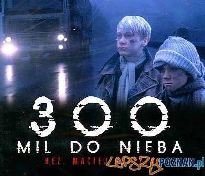 300 mil do nieba - plakat Foto: materiały dystrybutora