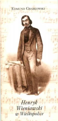 Henryk Wieniawski w Wielkopolsce
