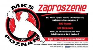 Zaproszenie na mecz MKS Poznań - KRP Legionowno - Poznań 20.09.2014 r. Foto: mat. pras.