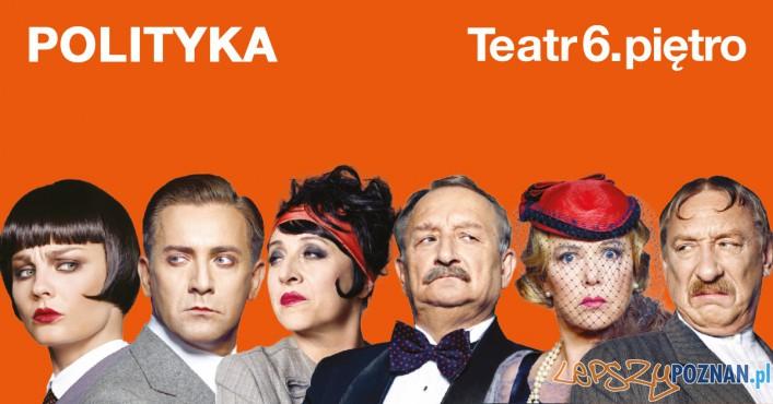 Teatr 6. pietro - Polityka