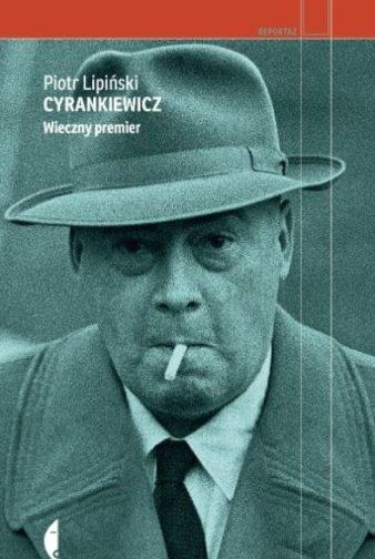 Jóżef Cyrankiewicz - wieczny premier