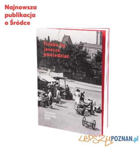 Nowa publikacja o mieszkańcach Śródki