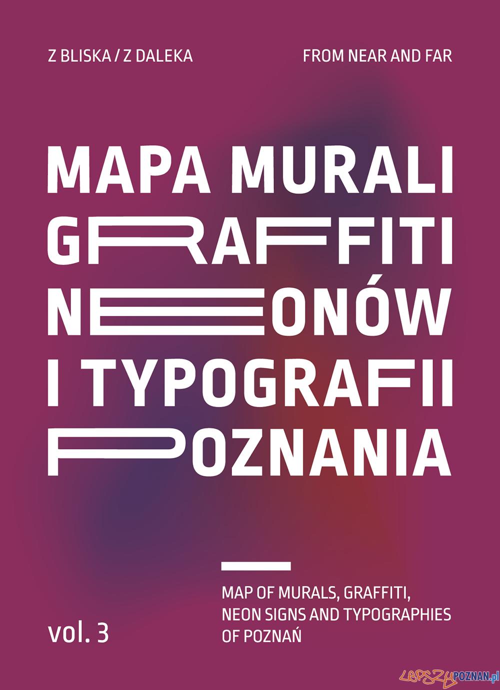 Mapa murali, graffiti, neonów i typografii  Foto: materiały prasowe